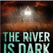 Review - The River is Dark by Joe Hart - Buried Ladies