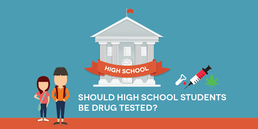 Should High School Students be Drug Tested?