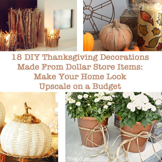 18 DIY Thanksgiving Decorations Made From Dollar Store Items