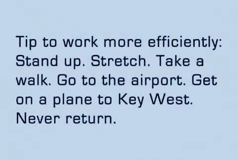 Tip to work more efficiently