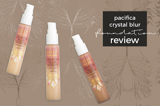 Pacifica Crystal Blur Illuminating Foundation Review