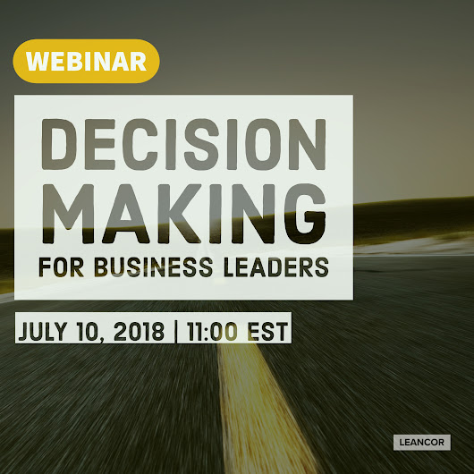 Webinar Registration: Decision Making for Business Leaders