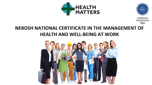 NEBOSH Certificate in the Management of Health and Well-being at Work