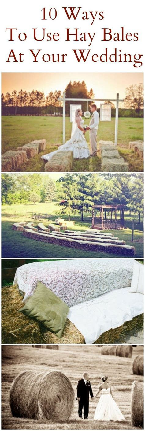 Ten Ways to Use Hay Bales at Your Wedding   To miss
