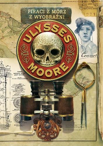 Okładka książki Ulysses Moore. Piraci z Mórz Wyobraźni