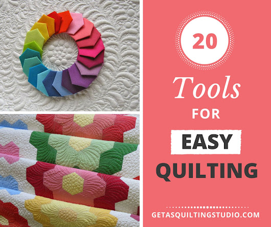 Discover 20 tools for easy quilting.
