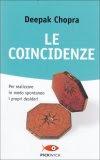 Le Coincidenze - Libro di Deepak Chopra