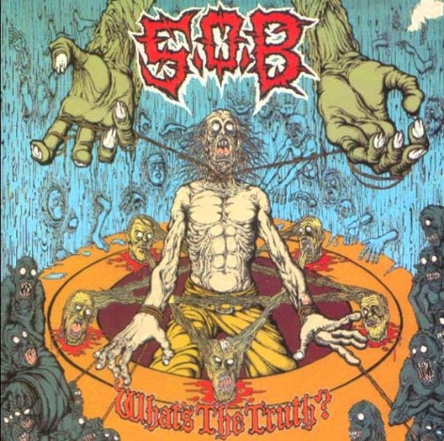 S.O.B. - What's The Truth? Album Cover