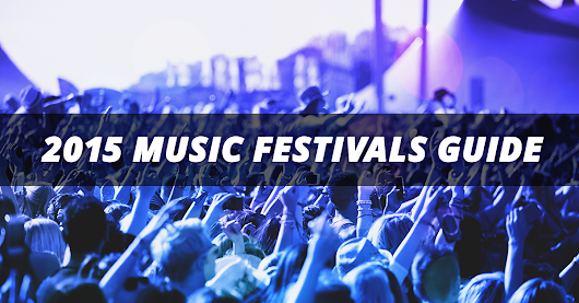 2015 Music Festivals Guide at TicketNetwork.com