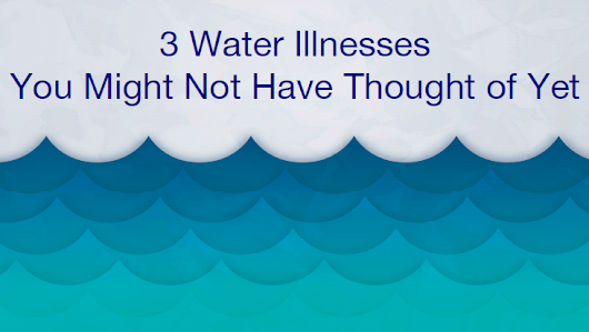 3 Water Illnesses You Might Not Have Thought of Yet | Dear Dr. Christina