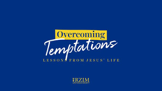 Overcoming Temptations - Lessons From Jesus' Life