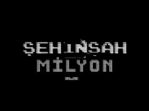 Şehinşah Milyon Şarkı Sözleri