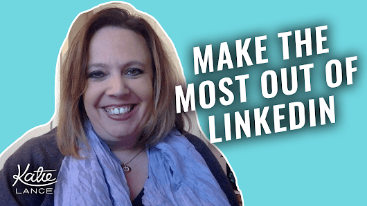 The #GetSocialSmart Show Episode 004: 5 Quick Tips to Make the Most Out of LinkedIn | Katie Lance