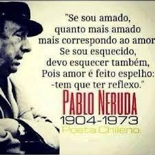 Pablo Neruda Un Poema Y Algunas De Sus Mejores Frases En Portugues