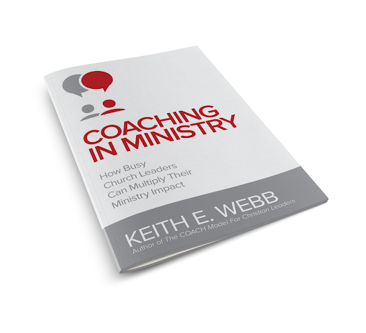 Win Keith Webb's newest book--Coaching in Ministry: How Busy Church Leaders Can Multiply Their Ministry Impact