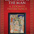 Book Corner: Edward II the Man, A Doomed Inheritance by Stephen Spinks