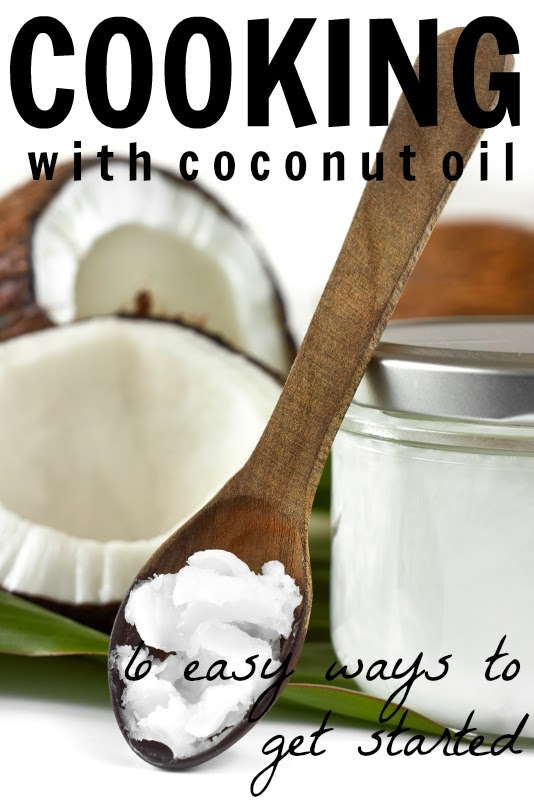 Cooking With Coconut Oil is an Easy Step Towards a Healthier Diet