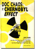 Doc Chaos: the Chernobyl Effect