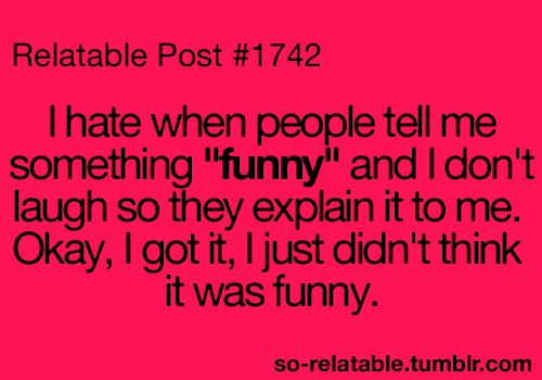 Lol Funny True Teen Quotes Relatable Annoying Funny Quotes So