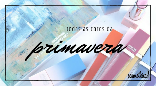 Todas as cores da Primavera - Cosmethica