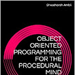 Amazon.com: Object Oriented Programming for the Procedural Mind: Creating Objects in C# eBook: Shreeharsh Ambli: Kindle Store