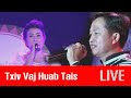 Txiv Vaj Huab Tais | จอ ซ่ง | Npliaj co Xiong | Live