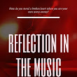 Reflection in the Music