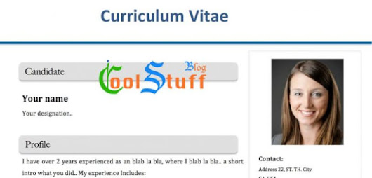 How to create good-looking Curriculum vitae (CV)? Download CV templates Free - Cool Stuff Blog : Indie blogger