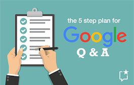 5-Step Plan For Success With Google Q & A