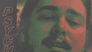 43+ Post Malone Psycho Lyrics Download