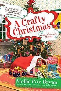 A Crafty Christmas by Mollie Cox Bryan