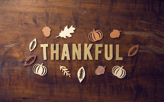 10 Compelling Reasons Why We Must Be Thankful