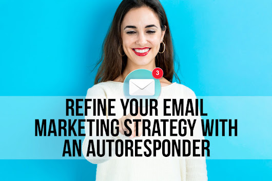 EPP 115: Refine Your Email Marketing Strategy With An Autoresponder - Extra Paycheck Blog
