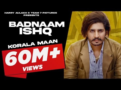 Badnaam Ishq Korala Maan Mp3 Punjabi Song Lyrics 2020