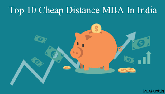 Top 10 Cheap Distance MBA in India 2018 - MBAHunt.in