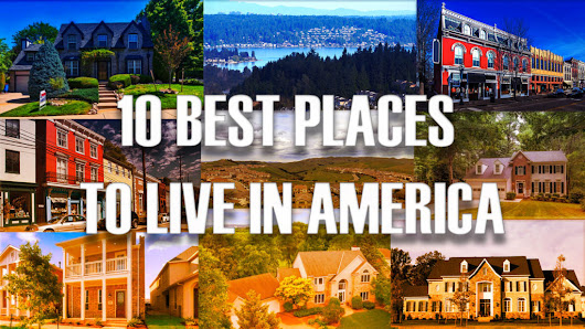 The Best Places to Live in America, 2018 Edition | ®