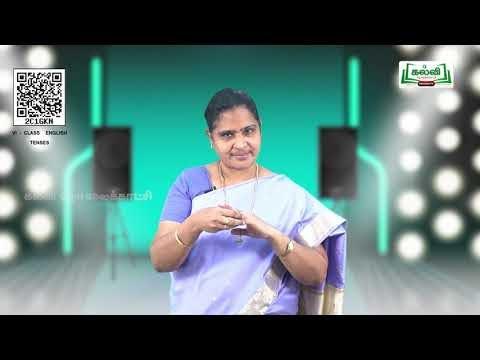 6th English  Grammar Tenses  Unit 2  EM  Kalvi TV