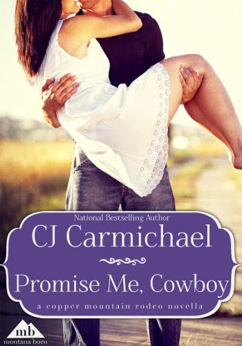 Promise Me, Cowboy (Copper Mountain Rodeo) by CJ Carmichael