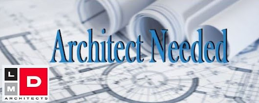 LMD Architects - Architecture Firm in San Antonio, TX Seeks Full Time Architect