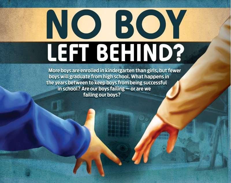 No Boy Left Behind?