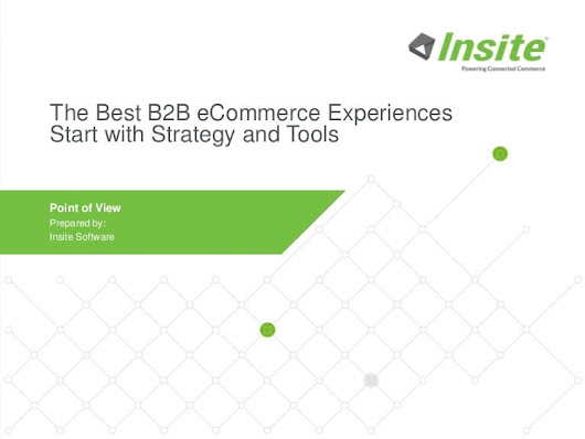 Insite Software's B2B Online Presentation: The Best B2B eCommerce Exp…