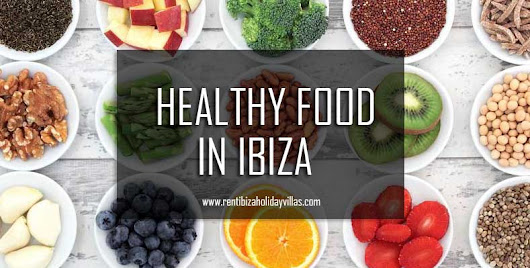Top 10 Options to Eat Healthy Food in Ibiza