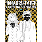 Married Life: A Snarky Adult Coloring Book [Book]