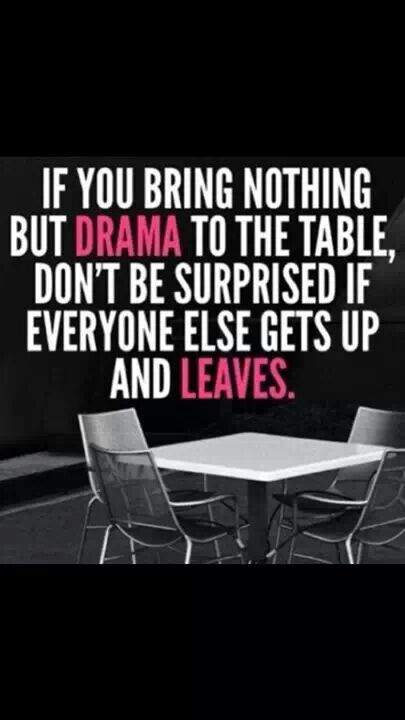 Quotes About No Drama 82 Quotes