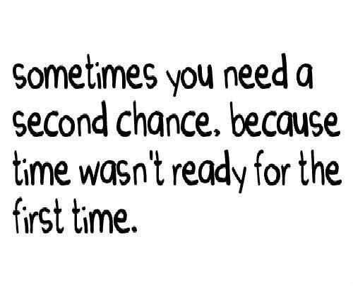 Quotes About Another Chance 162 Quotes