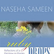 Ruby Drops: Reflections of a Rainbow on Ripples - Kindle edition by Naseha Sameen. Religion & Spirituality Kindle eBooks @ Amazon.com.