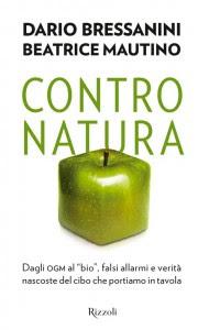 Contro Natura, Dario Bressanini, Beatrice Mautino introduzione con No OGM di Luca Bassanese