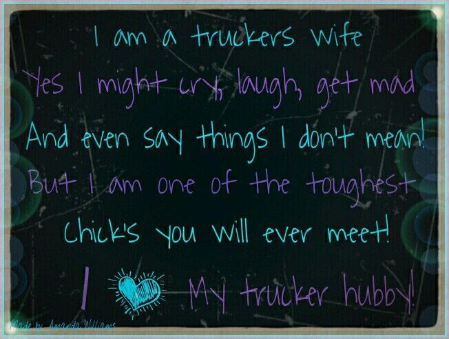 Missing My Trucker Quotes