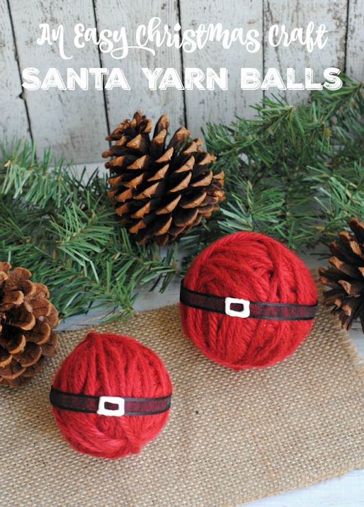 Easy Christmas Craft: Santa Yarn Balls DIY