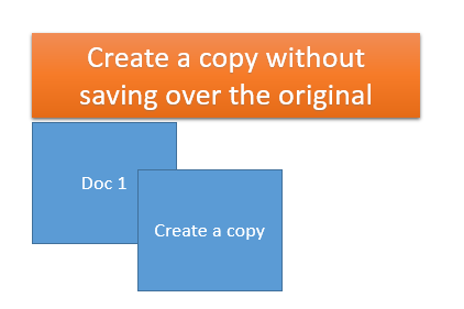 Create a copy of a document – life saving tip!